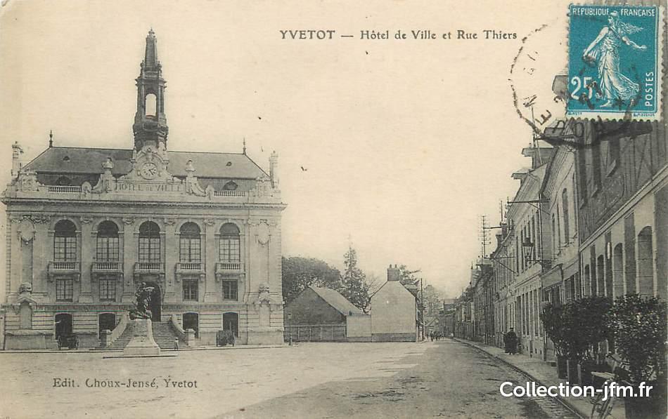 Cpa france 76 yvetot h tel de ville et rue thiers for Hotels yvetot