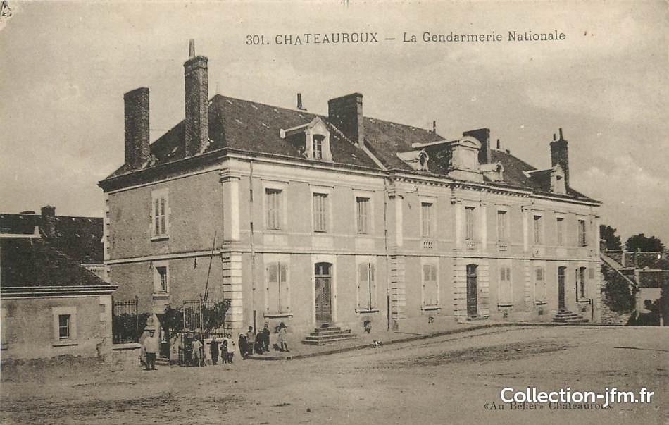 Cpa France 36  U0026quot Chateauroux  La Gendarmerie Nationale U0026quot