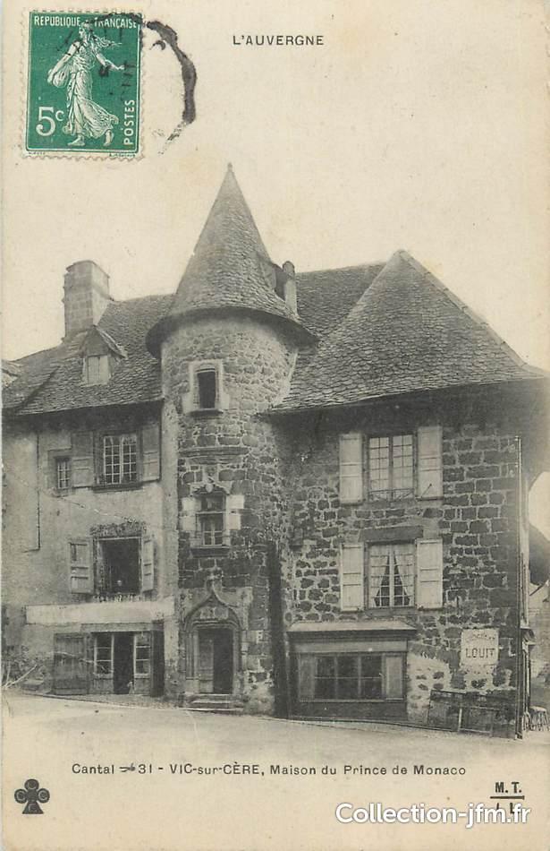 Cpa france 15 vic sur c re maison du prince de monaco for Acheter maison monaco