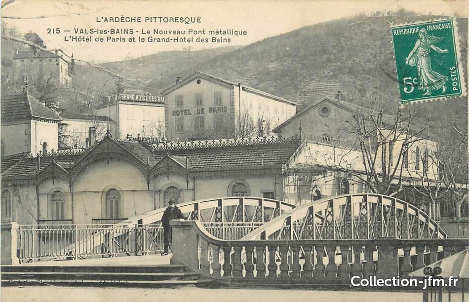 Cpa france 07 vals les bains le nouveau pont m tallique for Grand hotel des bains 07