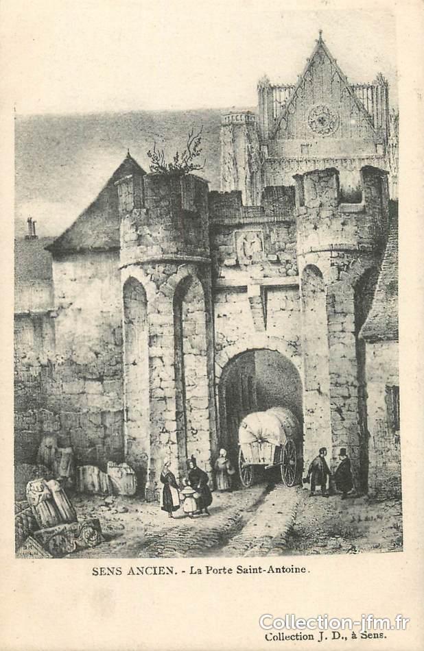 Cpa france 89 sens la porte st antoine 89 yonne for Porte saint antoine