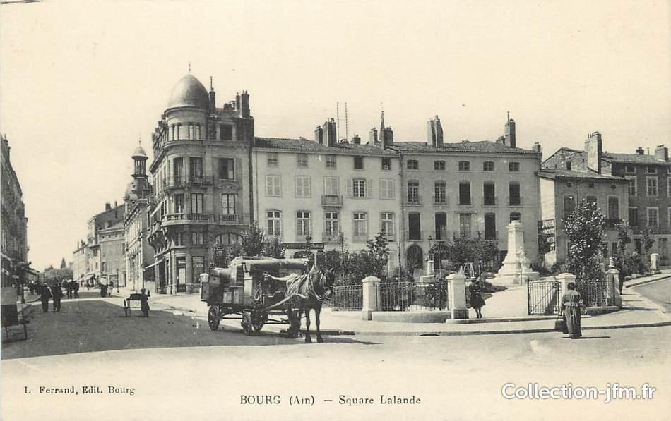 Cpa france 01 bourg en bresse square lalande 01 ain for Plattard carrelage bourg en bresse